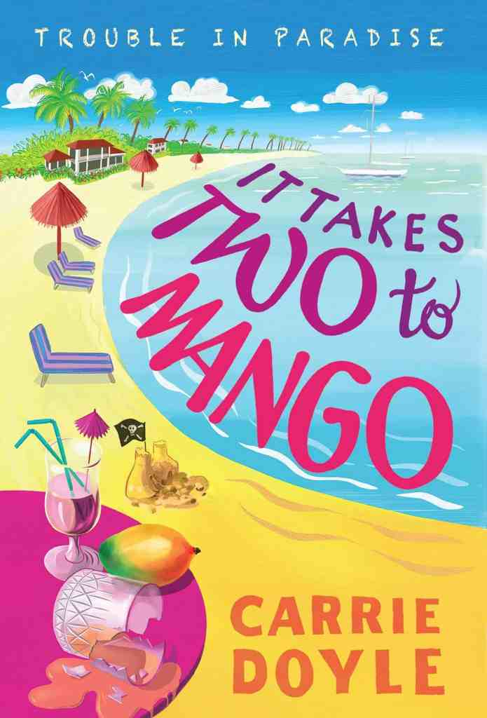 It Takes Two to Mangoby Carrie Doyle
