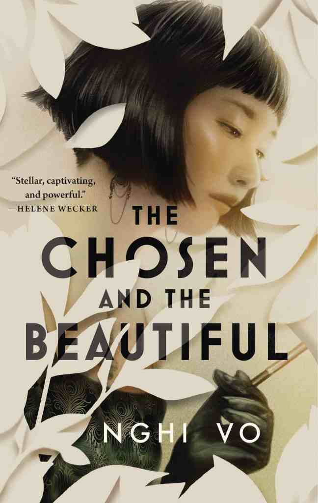 The Chosen and the Beautiful Nghi Vo