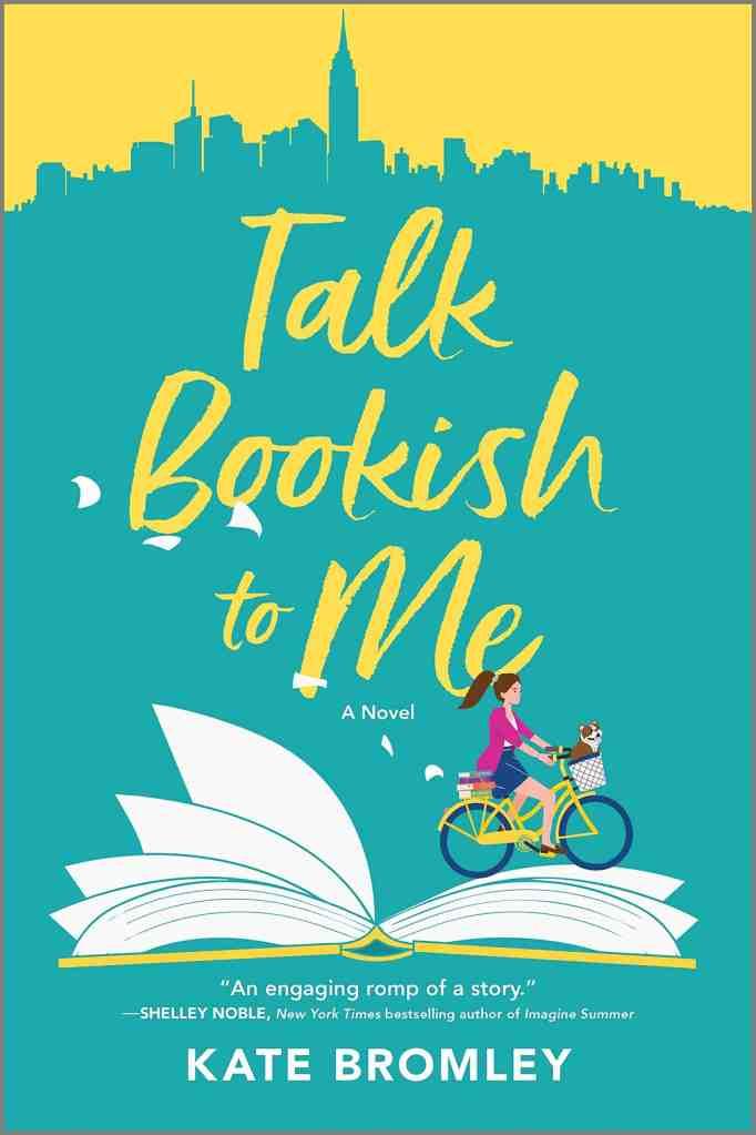 Talk Bookish to Me:A Novel Kate Bromley