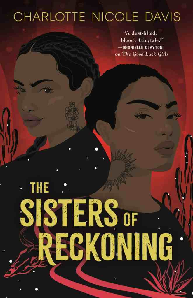 The Sisters of Reckoning Charlotte Nicole Davis