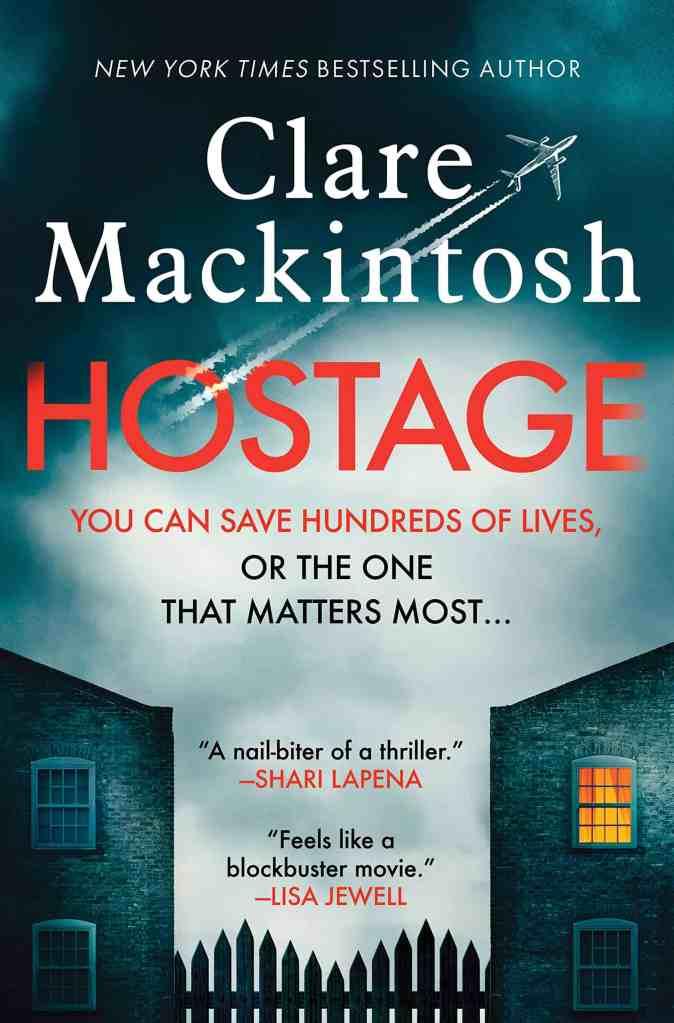 Hostage:A Novel Clare Mackintosh
