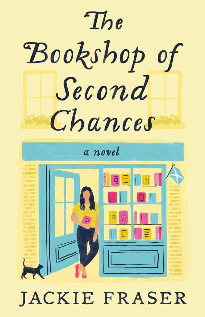 The Bookshop of Second Chances:A Novel Jackie Fraser