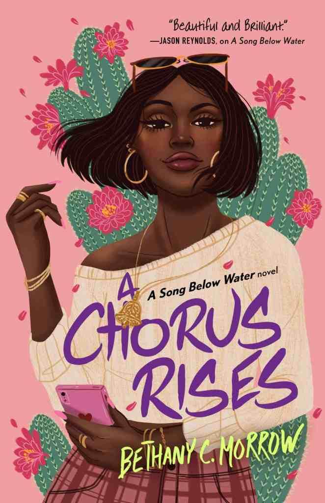 A Chorus Rises:A Song Below Water novel Bethany C. Morrow