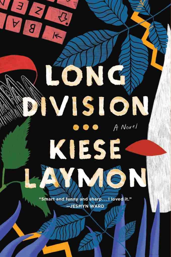 Long Division:A Novel Kiese Laymon