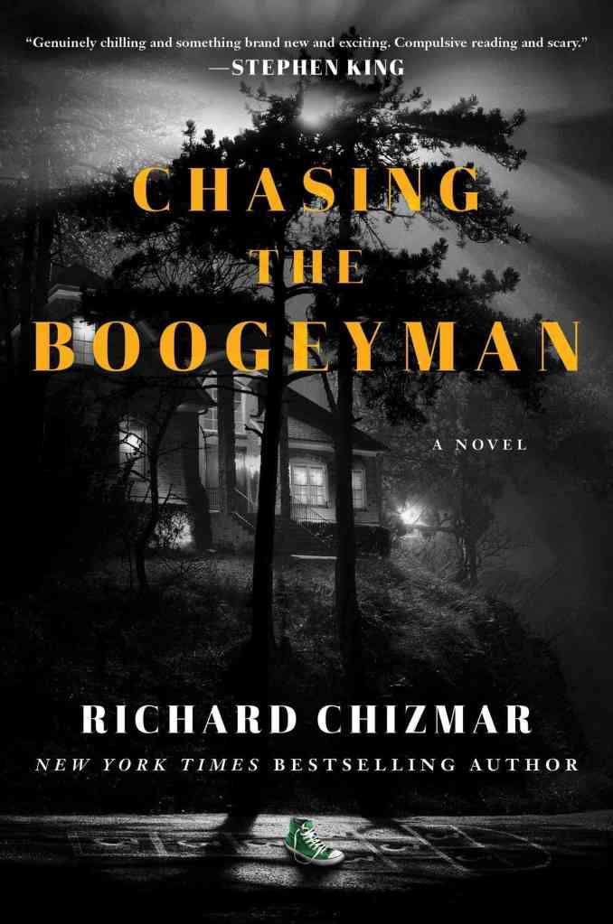 Chasing the Boogeyman:A Novel Richard Chizmar