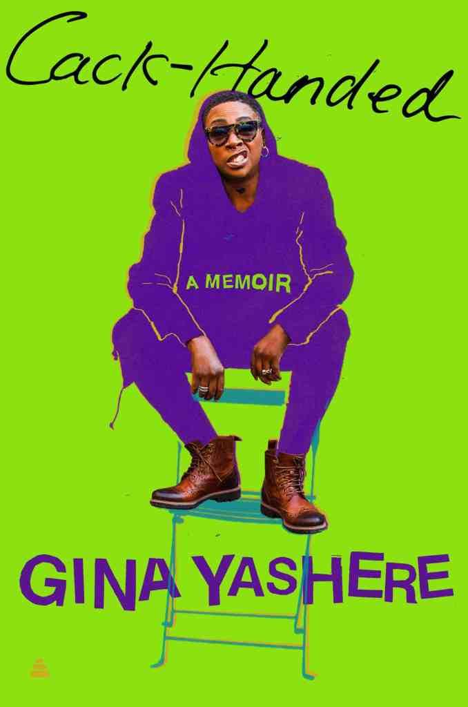 Cack-Handed:A Memoir Gina Yashere