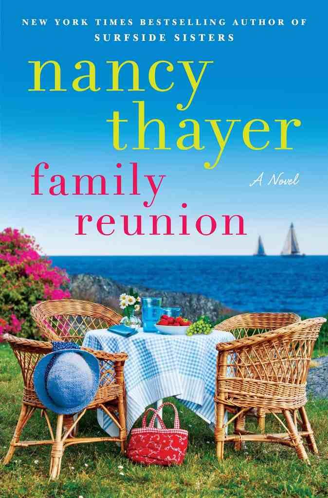 Family Reunion:A Novel Nancy Thayer