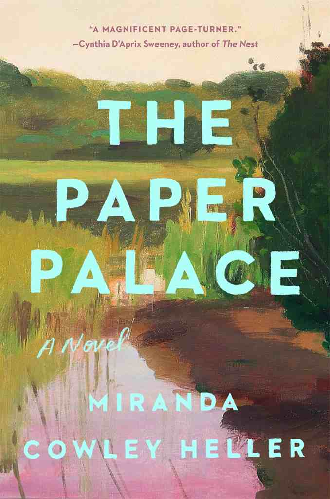 The Paper Palace:A Novel Miranda Cowley Heller