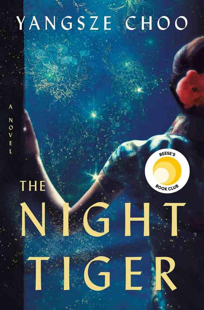 The Night Tiger by Yangsze Choo