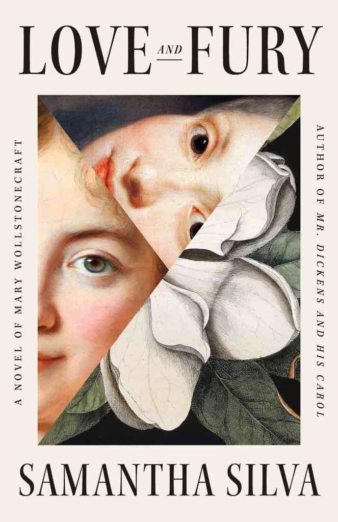 Love and Fury:A Novel of Mary Wollstonecraft Samantha Silva