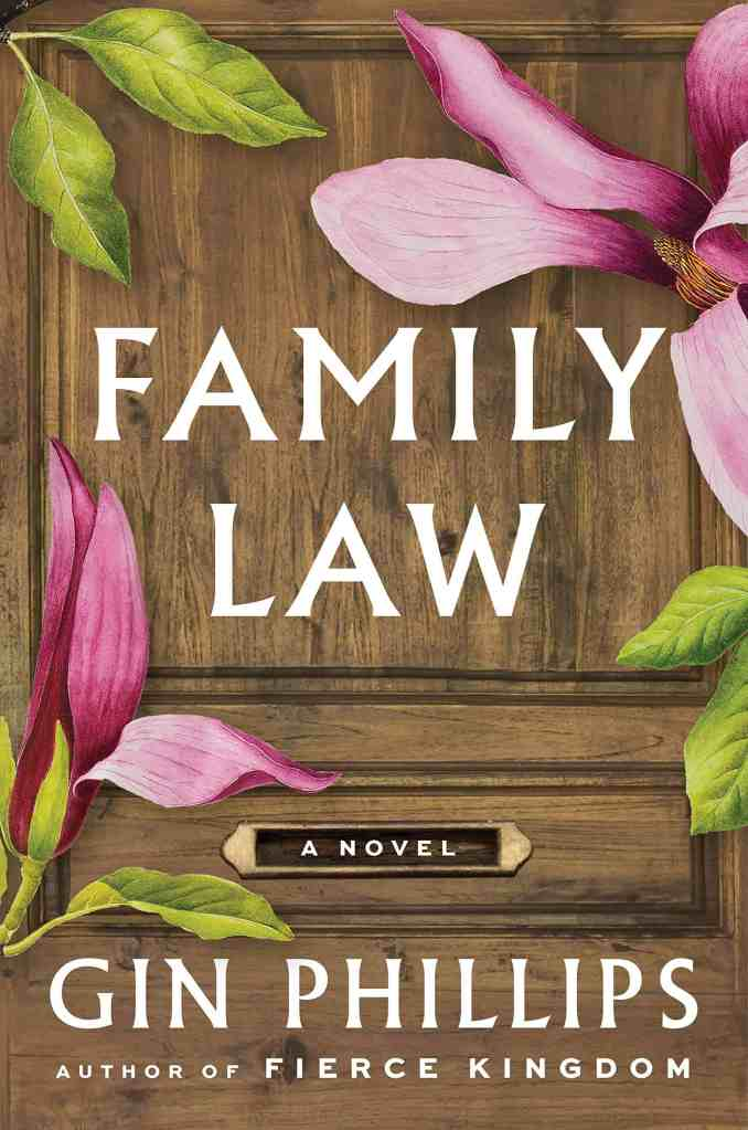 Family Law:A Novel Gin Phillips