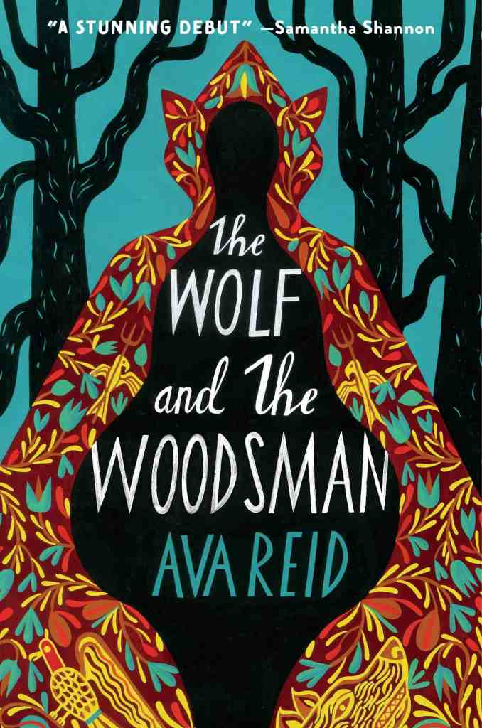 The Wolf and the Woodsman:A Novel Ava Reid
