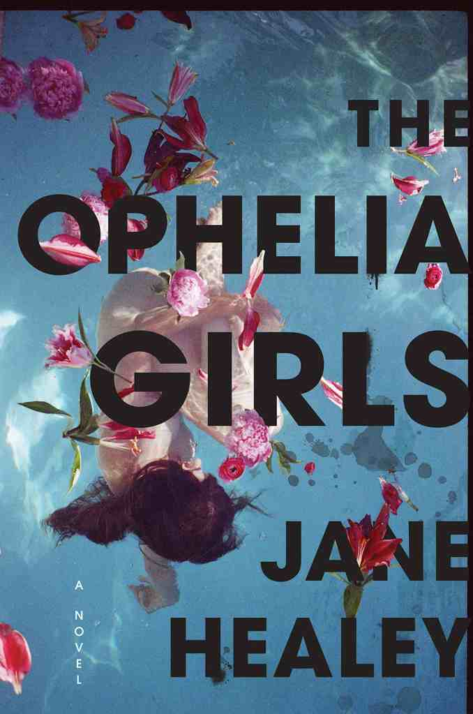 The Ophelia Girls Jane Healey