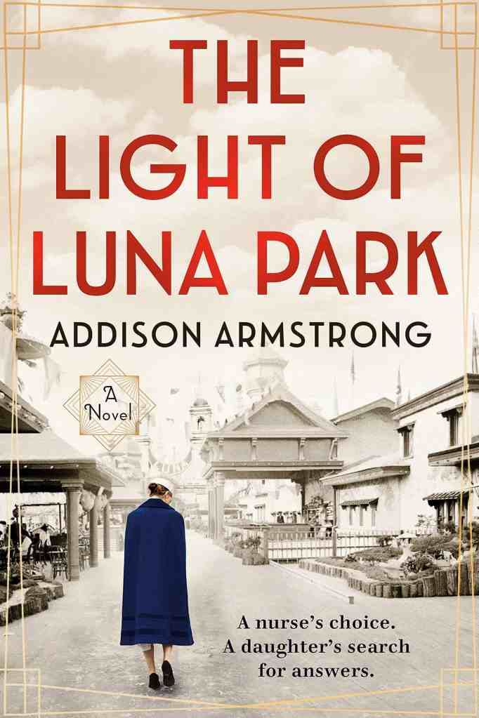 The Light of Luna Park Addison Armstrong
