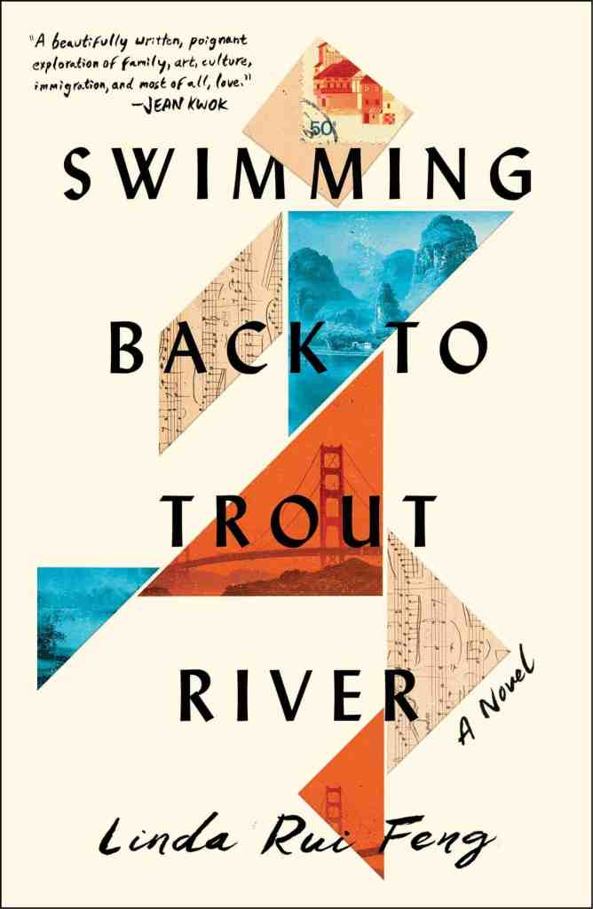 Swimming Back to Trout River:A Novel Linda Rui Feng