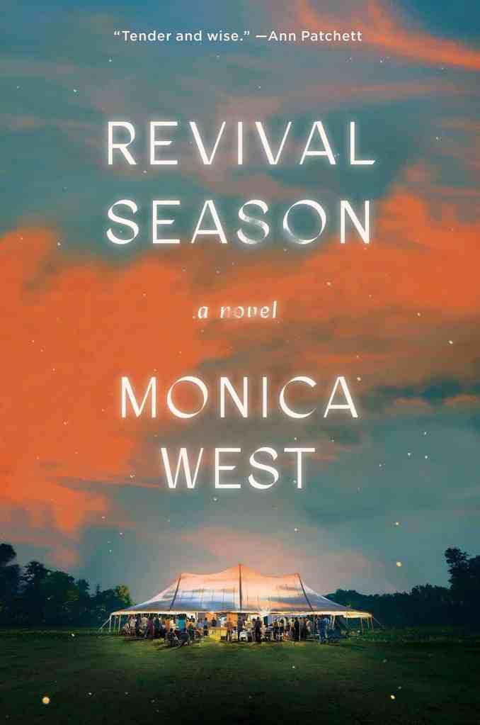 Revival Season:A Novel Monica West