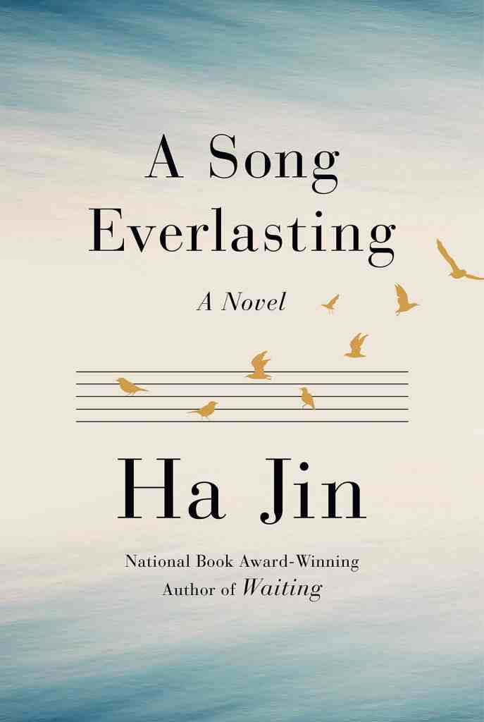 A Song Everlasting:A Novel Ha Jin