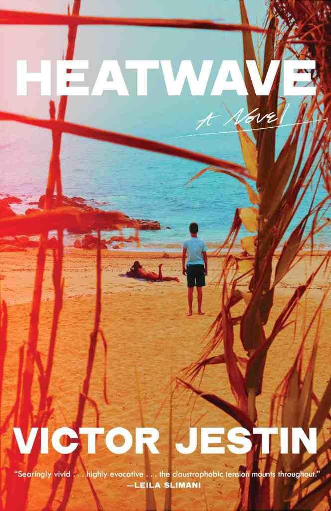 Heatwave:A Novel Victor Jestin