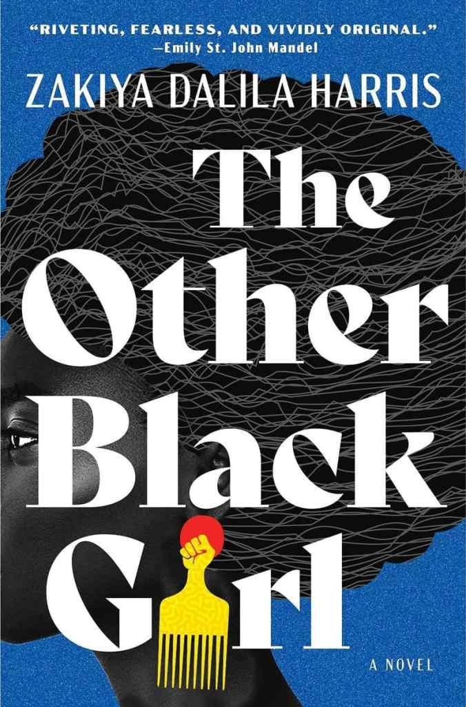 The Other Black Girl:A Novel Zakiya Dalila Harris