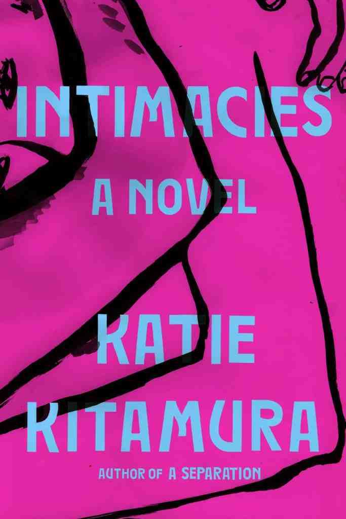 Intimacies:A Novel Katie Kitamura