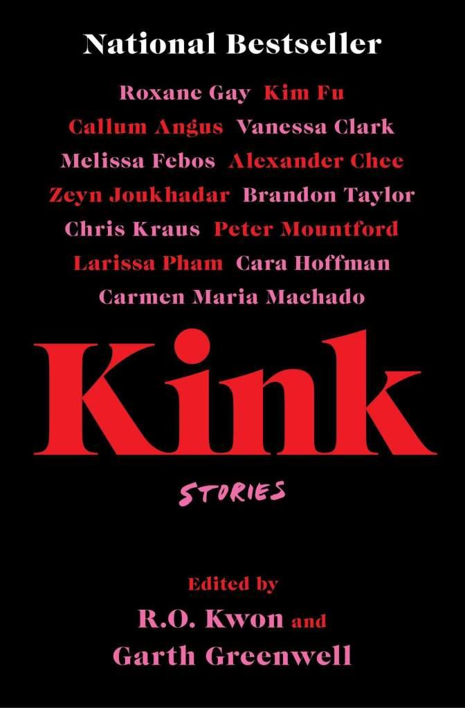 KinkEdited by R.O. Kwon, Garth Greenwell