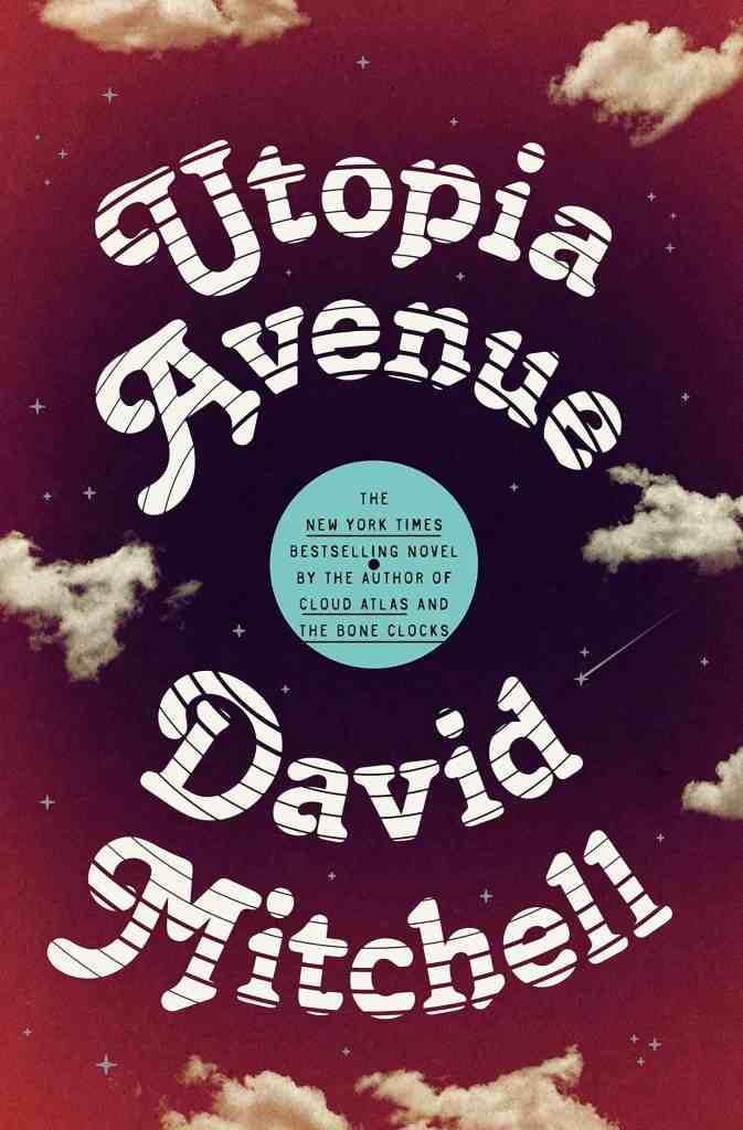 Utopia Avenue David Mitchell