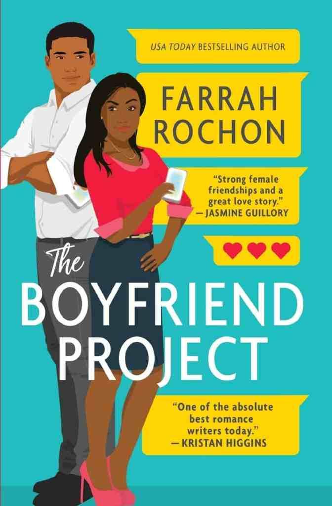 The Boyfriend Projectby Farrah Rochon