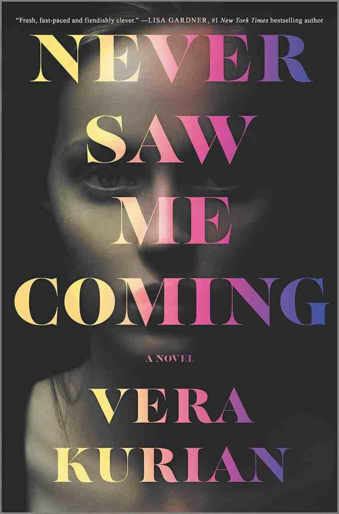 Never Saw Me Comingby Vera Kurian
