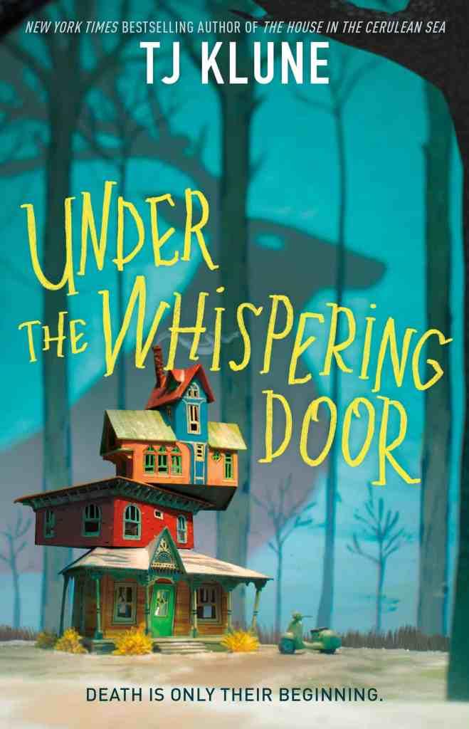 Under the Whispering Doorby TJ Klune