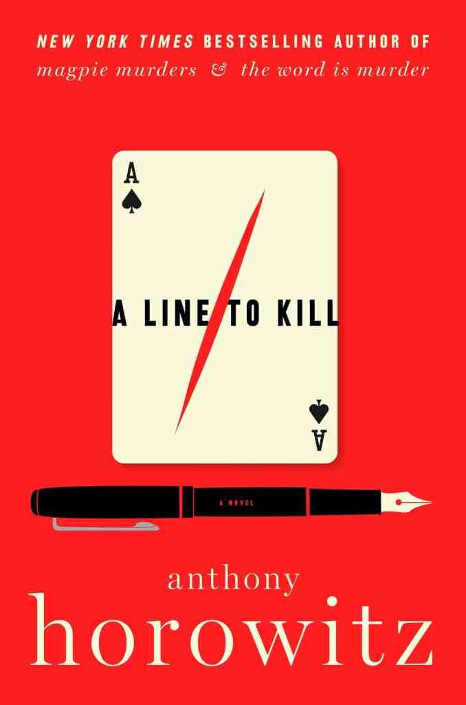 A Line to Kill:A Novel Anthony Horowitz