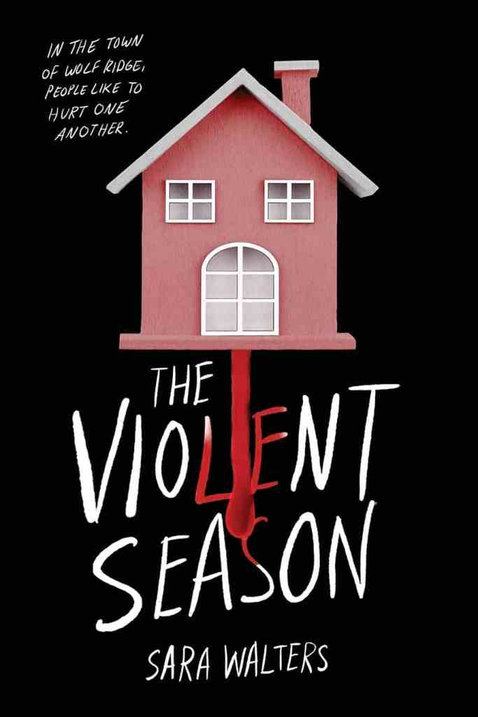 The Violent Season Sara Walters