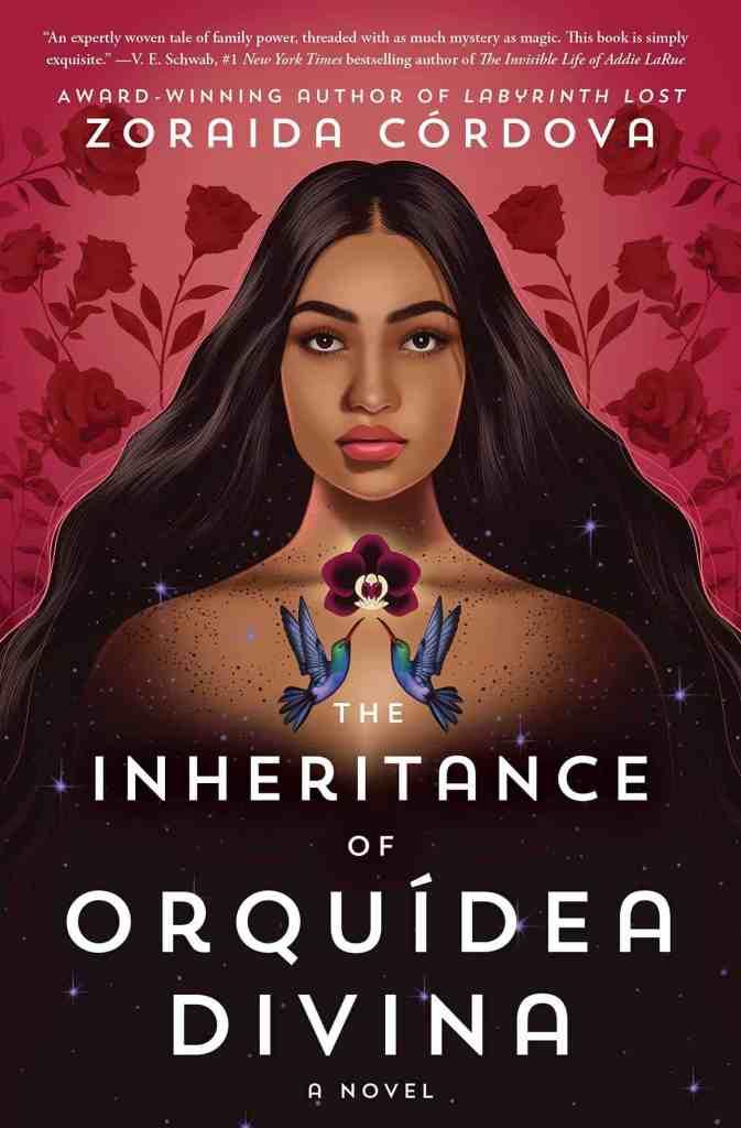 The Inheritance of Orquídea Divina:A Novel Zoraida Córdova