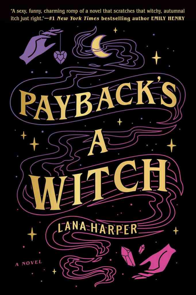Payback's a Witch Lana Harper