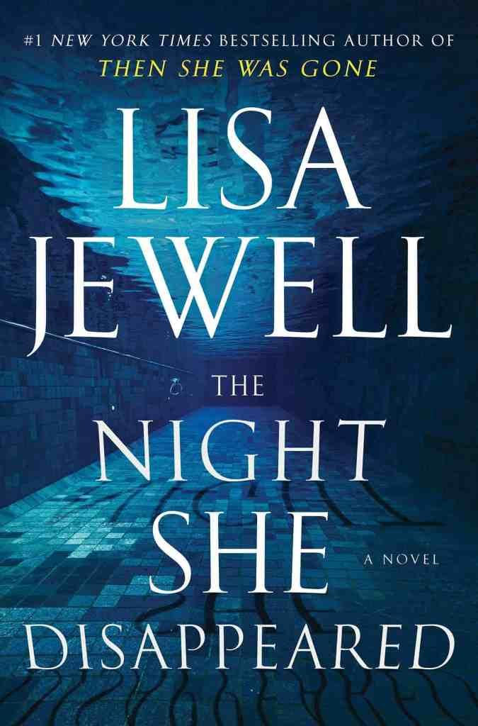 The Night She Disappeared:A Novel Lisa Jewell