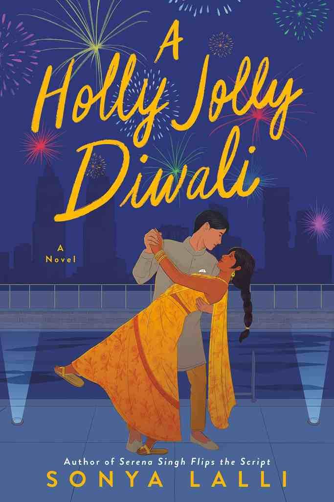 A Holly Jolly Diwali Sonya Lalli