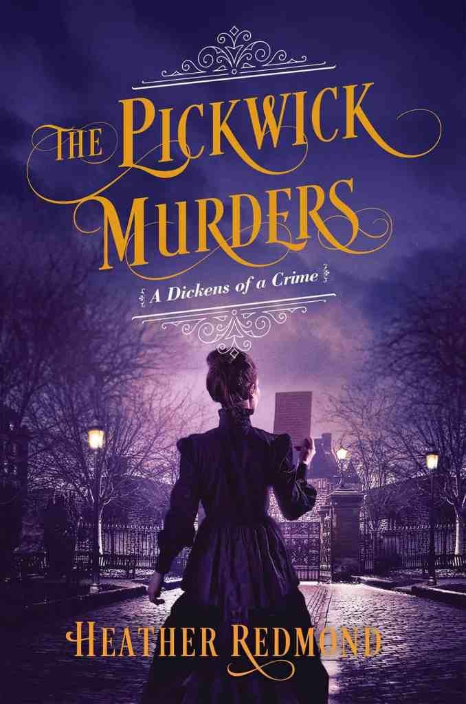 The Pickwick Murders Heather Redmond