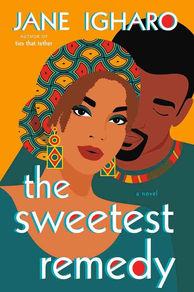 The Sweetest Remedy Jane Igharo