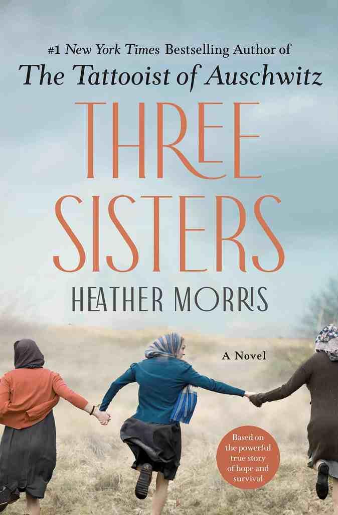 Three Sisters:A Novel Heather Morris