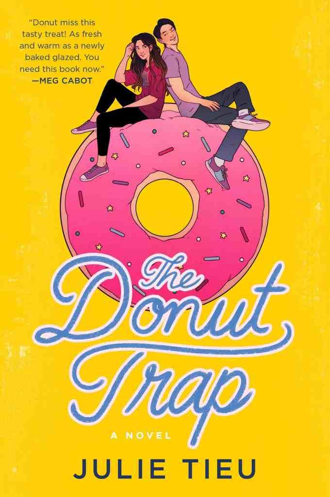 The Donut Trap:A Novel Julie Tieu