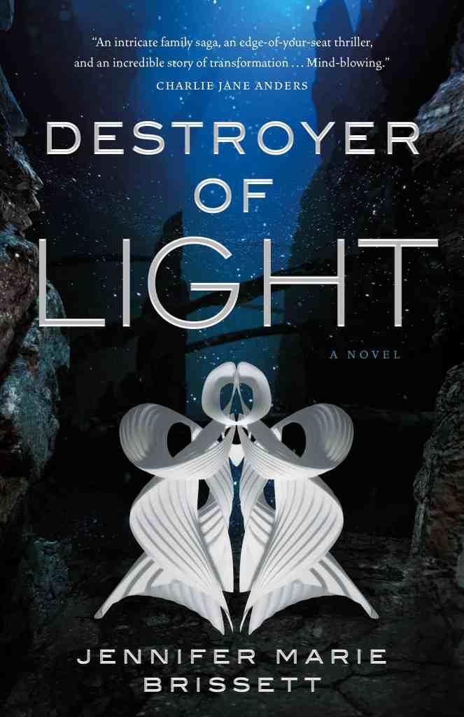 Destroyer of Light Jennifer Marie Brissett