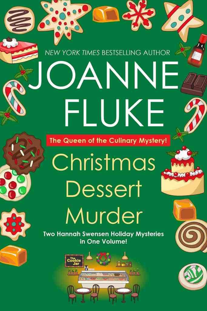 Christmas Dessert Murder Joanne Fluke