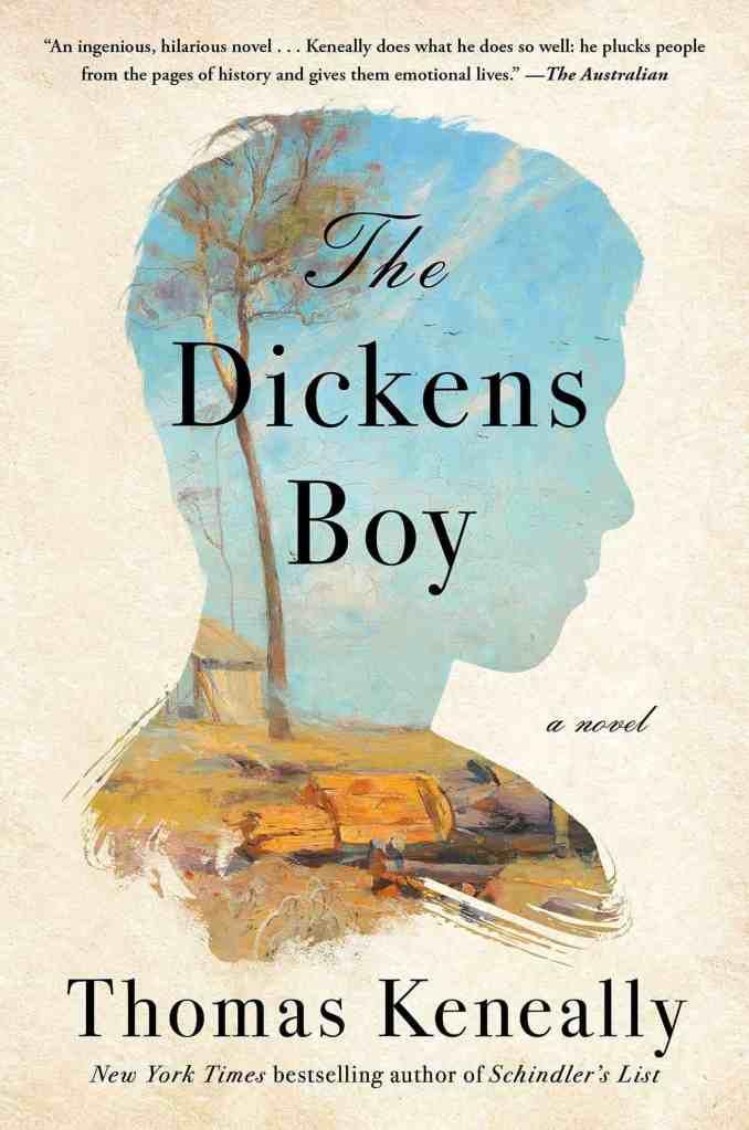 The Dickens Boy:A Novel Thomas Keneally