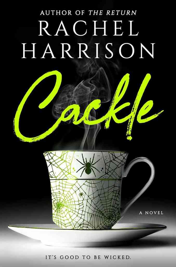 Cackle Rachel Harrison