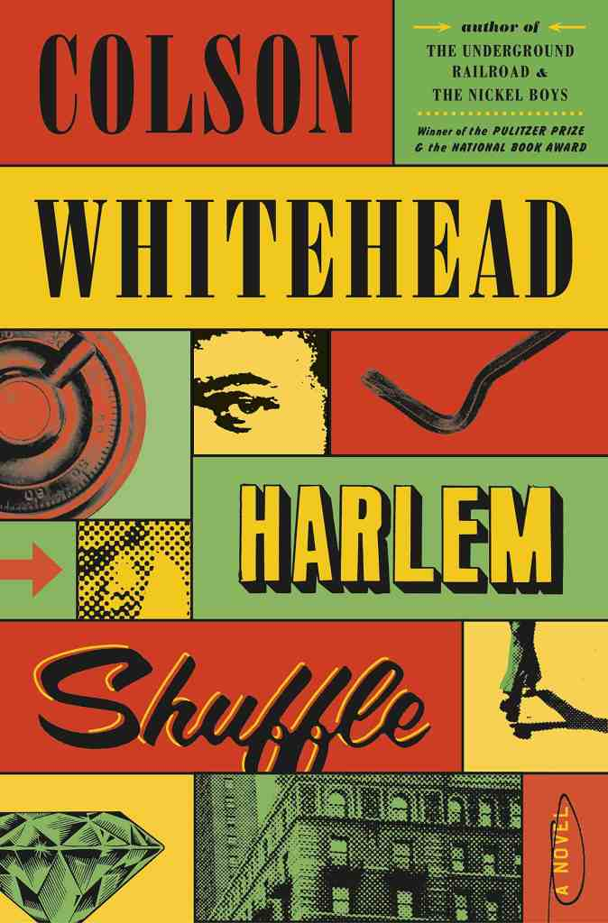 Harlem Shuffle:A Novel Colson Whitehead