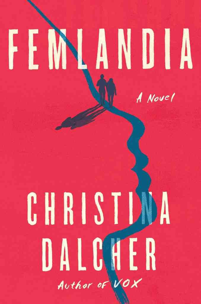 Femlandia Christina Dalcher