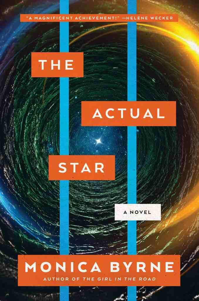 The Actual Star:A Novel Monica Byrne