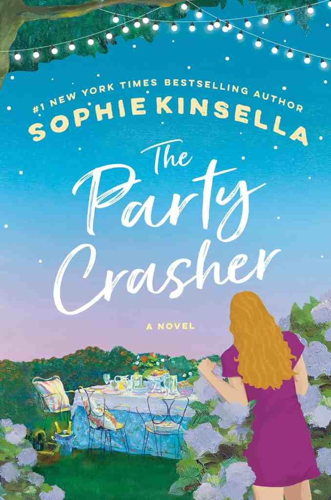 The Party Crasher:A Novel Sophie Kinsella