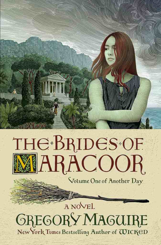 The Brides of Maracoor:A Novel Gregory Maguire