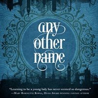 Book Review: Any Other Name by Emma Newman