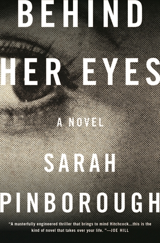 Audiobook Review  Behind Her Eyes by Sarah Pinborough   The     Behind Her Eyes by Sarah Pinborough